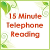Telephone Reading (15min)